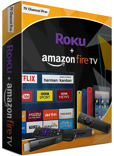 Business Roku TV and Amazon Fire TV Channels